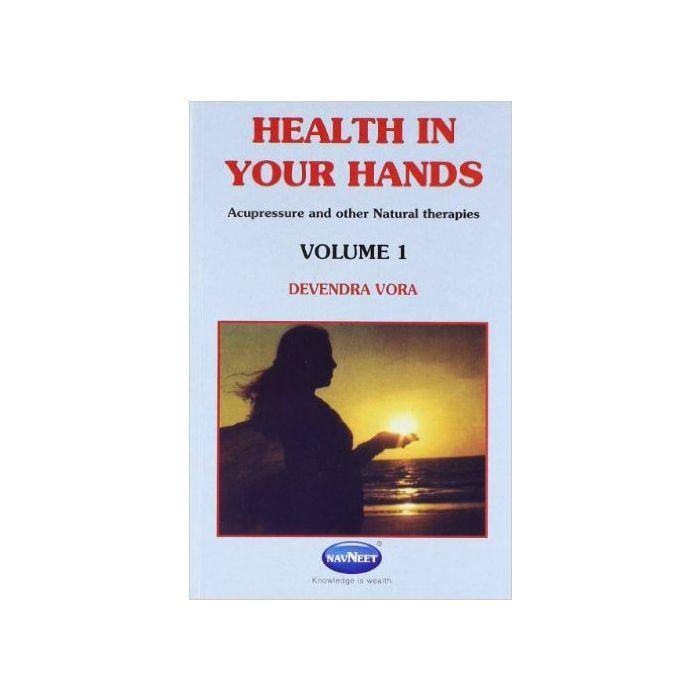 Health In Your Hands (Volume 1) By Devendra Vora - English ...
